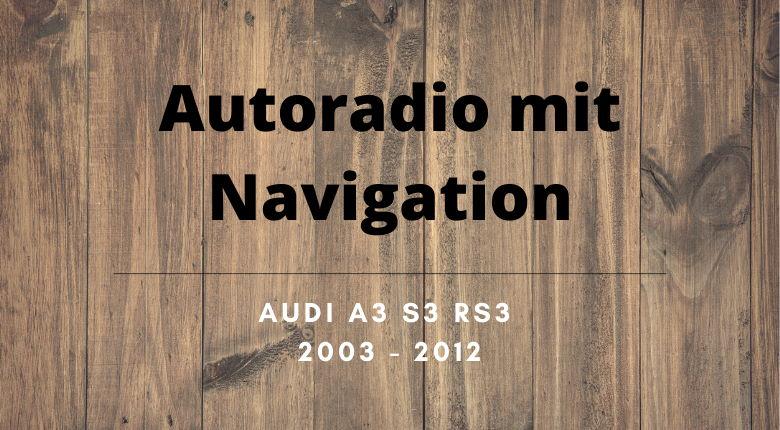 Autoradio mit Navigation Audi A3 2003